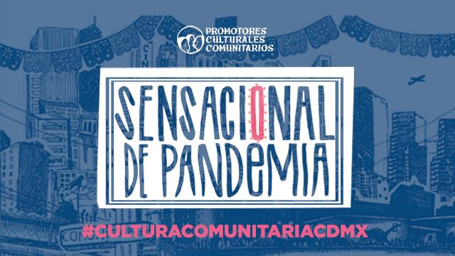 Sensacional Pandemia vol. 1