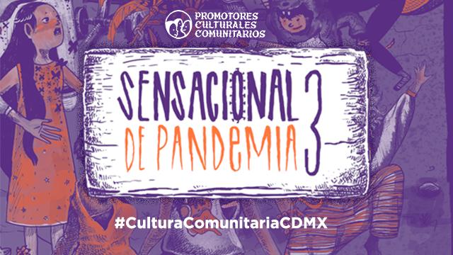Sensacional Pandemia vol. 3