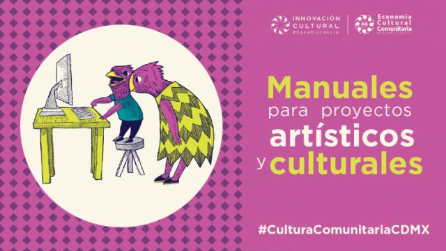 Manual para Proyectos Artísticos y Culturales